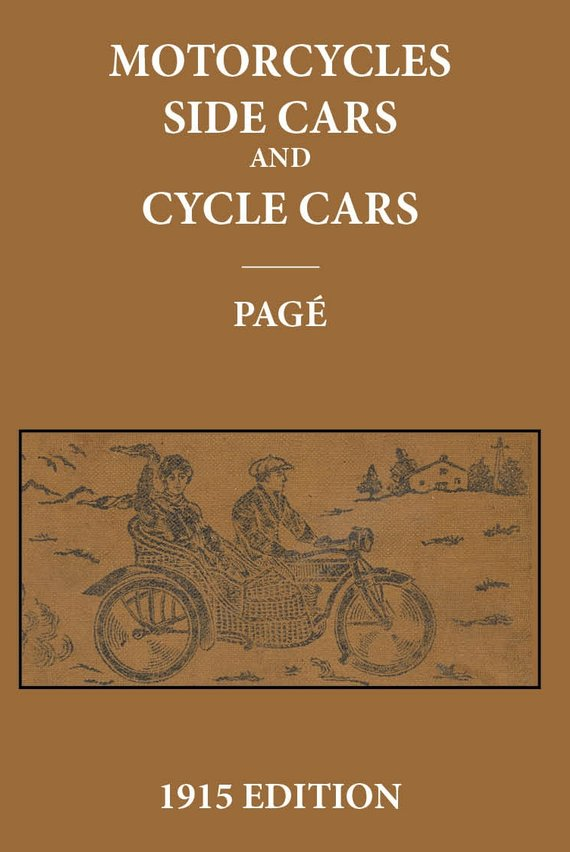 Motorcycles, Sidecars and Cyclecars by Victor Page 1915 New York